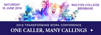 One Caller, Many Callings. 2016 Transforming Work Conference: 18 June 2016